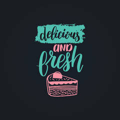 Delicious and Fresh vector lettering label. Calligraphy with cookie Illustration for prints,cards,posters,packaging.