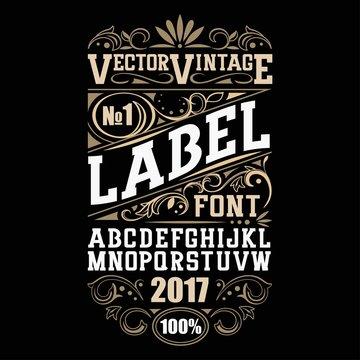Vector vintage label font. Whiskey label style.