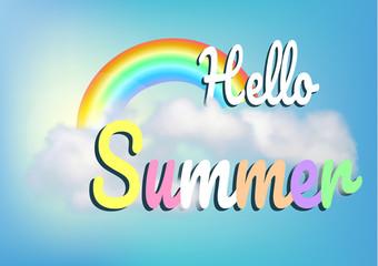 Hello Summer. Blue sky, cloud and rainbow.