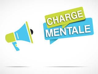mégaphone : charge mentale