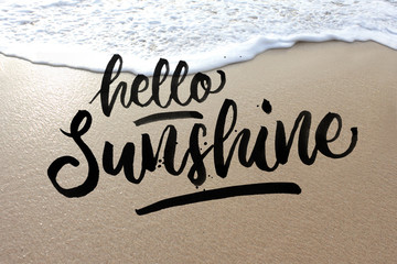 Hello sunshine on a sand quote