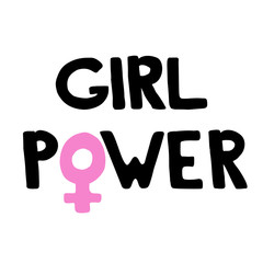 Girl Power - calligraphy sign. Feminist slogan.