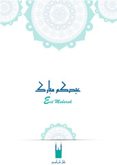 Greeting card  on the occasion of Eid al-Fitr to the Muslims contains a beautiful Islamic background ;  Arabic calligraphy, translation Blessed Eid and happy new year