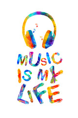 Music is my life. Vector
