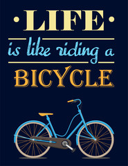 Motivational poster with bicycle and inscription