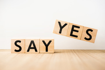 """""""SAY YES"""" concept"""