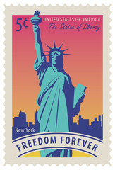 Postage stamp with statue of Liberty in background of New York skyscrapers and the word freedom forever. Vector illustration of a 5-cent USA stamp.