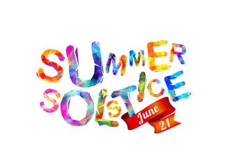 Summer solstice. June 21.