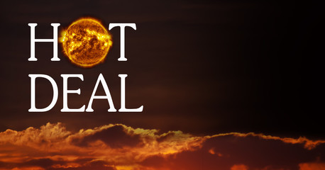 Hot Deal sign with copy space on sunset sky background.