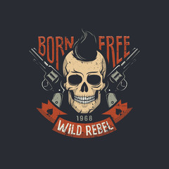 Skull with two pistols and stylish hair with born free wild rebel words. Vector illustration.