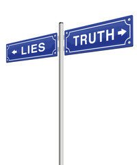 LIES TRUTH street sign - you decide which path you choose, deception or honesty, fraud or verity, fake or facts - isolated vector illustration on white background.