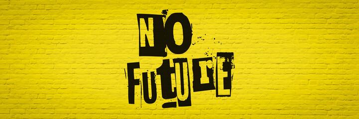No future bricks wall