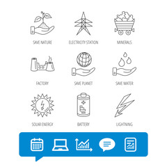 Save nature, planet and water icons. Minerals, lightning and solar energy linear signs. Battery, factory and electricity station icons. Report file, Graph chart and Chat speech bubble signs. Vector
