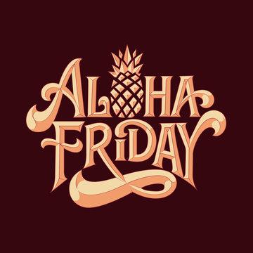 Aloha Friday Typography Design