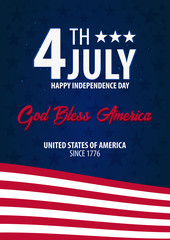 American Independence Day. God Bless America. 4th July. Template background for greeting cards, posters, leaflets and brochure. Vector illustration.