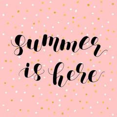 Summer is here. Lettering illustration.