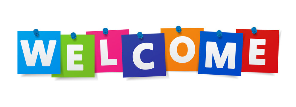 Welcome Sign Colorful Paper Notes