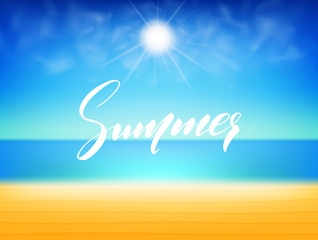 Beach with ocean, sun and realistic clouds. Summer illustration with hand lettering