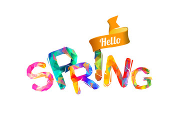 Hello spring. Triangular letters