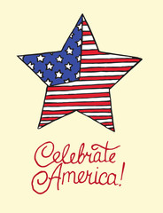 Star with American flag, Celebrate America, card design, drawn by hand vector illustration in pop art doodle comics style