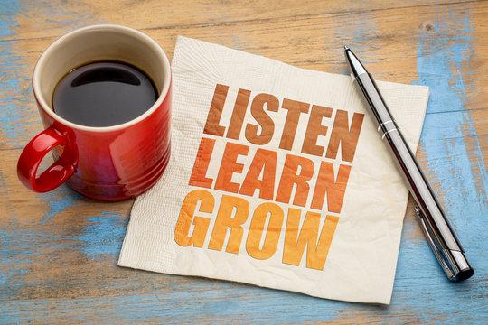 Listen, learn, grow word abstract