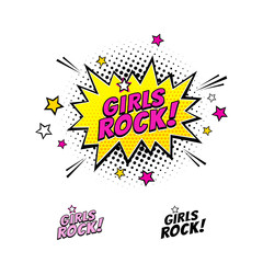 Comic speech bubble with emotional text Girls Rock and stars. Vector bright dynamic cartoon illustration isolated on white background.