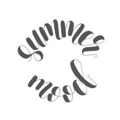 Summer mood. Lettering illustration.