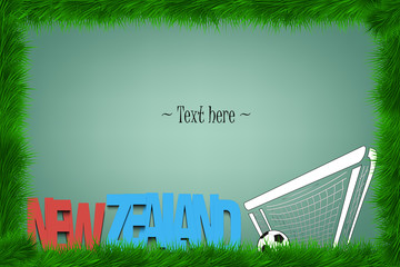 A frame of grass with the word New Zealand and a soccer ball at the gate