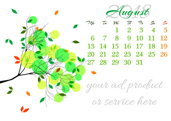 Calendar sheet for 2018 year with marked weekend days on white background. August. Abstract summer tree branch with green leaves. Week starts with Monday. Vector illustration