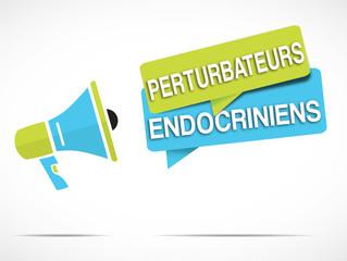 mégaphone : Perturbateurs endocriniens