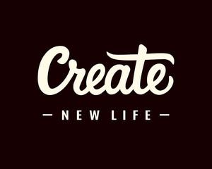 Create New Life Motivational Phrase