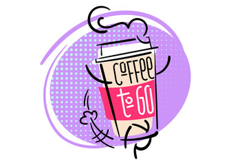 Coffee To Go. Funny and Colorful Hand Drawn Illustration. Paper Coffee Cup Character is Running. Cartoon Style with Halftone Texture. Flat Graphic for Cafe Menu or Advertising.