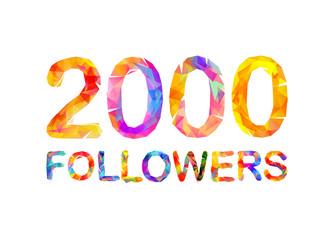 2000 (two thousand) followers