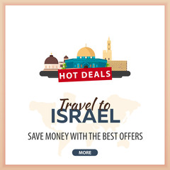 Travel to Israel. Travel Template Banners for Social Media. Hot Deals. Best Offers.