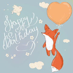 Happy Birthday. Beautiful greeting card calligraphy text with cute fox on balloon. Hand drawn invitation T-shirt print design. Handwritten modern brush lettering isolated vector
