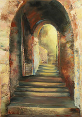 Stone stairway in the arch through the ancient wall, original oil painting on canvas in impressionistic style