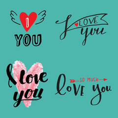 Vector I love You text overlays hand drawn lettering collection inspirational lover quote illustration.