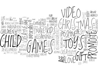 ARE TOYS VIDEO GAMES THE RIGHT CHRISTMAS GIFTS FOR KIDS TEXT WORD CLOUD CONCEPT