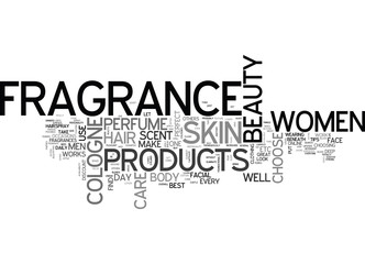 BEAUTY AND FRAGRANCE LOOK GORGEOUS EVERY DAY OF THE WEEK TEXT WORD CLOUD CONCEPT