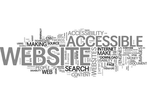 BENEFITS OF AN ACCESSIBLE WEBSITE PART THE BUSINESS CASE TEXT WORD CLOUD CONCEPT