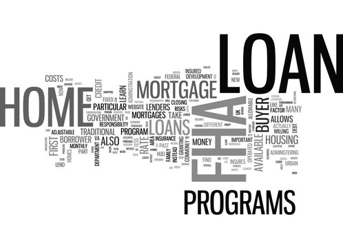 WHAT IS AN FHA MORTGAGE LOAN TEXT WORD CLOUD CONCEPT
