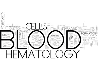 WHAT IS HEMATOLOGY TEXT WORD CLOUD CONCEPT