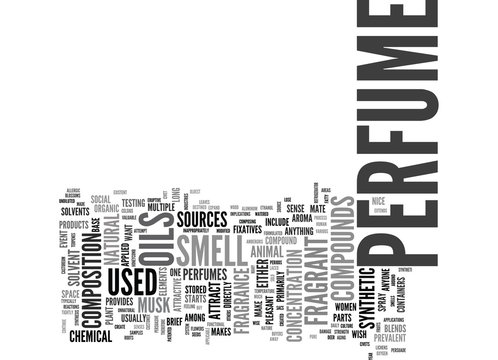WHAT IS PERFUME MADE OF TEXT WORD CLOUD CONCEPT