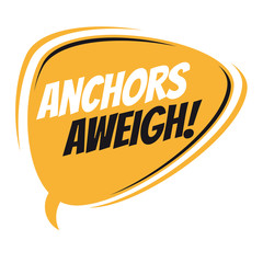 anchors aweigh retro speech balloon