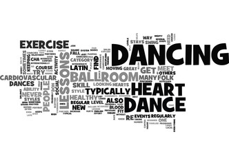 WHY DANCE LESSONS ARE GOOD FOR YOUR HEART TEXT WORD CLOUD CONCEPT