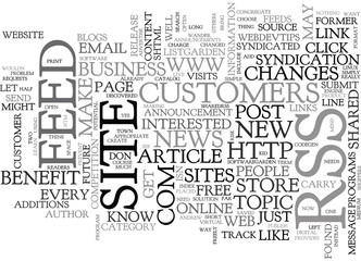 WHY EVERY SITE NEEDS RSS TEXT WORD CLOUD CONCEPT