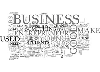 WHY IT S BEST TO START A BUSINESS BEFORE YOUR TH BIRTHDAY TEXT WORD CLOUD CONCEPT