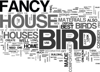WHY SETTLE FOR ORDINARY WHEN YOU CAN HAVE A FANCY BIRD HOUSE TEXT WORD CLOUD CONCEPT
