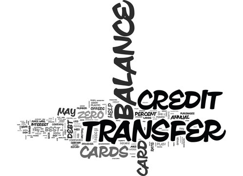 WIPE OUT DEBT WITH BALANCE TRANSFER CREDIT CARDS TEXT WORD CLOUD CONCEPT