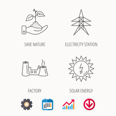 Electricity station, factory and solar energy icons. Save nature linear sign. Calendar, Graph chart and Cogwheel signs. Download colored web icon. Vector
